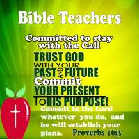 Bible Teachers are Called and Committed to Teach and Coach Others – Committed to stay with the Call