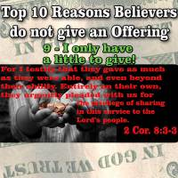 Top 10 Reasons Believers do not give an Offering –  9 – I only have a little to give