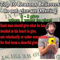 TOP 10 Reasons People do not give Offerings – 8 – I give when I want to give