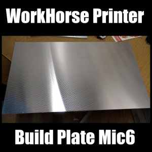 WorkHorse Printer Build Plate
