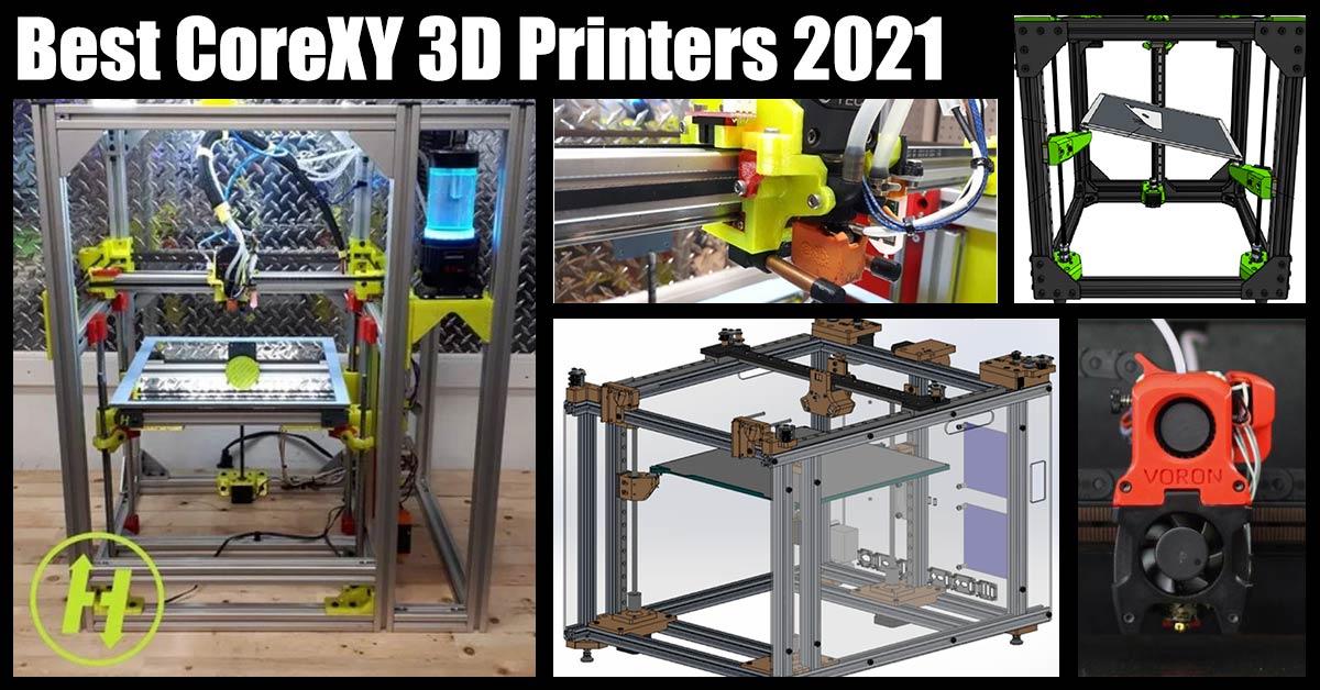 Best CoreXY 3D Printers 2021 1