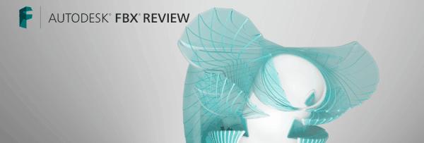 Autodesk FBX REVIEW