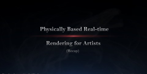 Physically Based RealTime Rendering for Artists