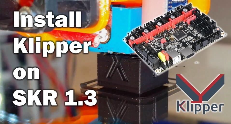 Install Klipper on SKR 1 3 - Speed up your prints - 3D Print