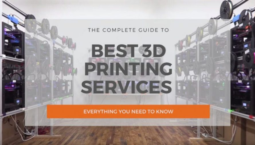 12 Great Online 3D Printing Services In 2020