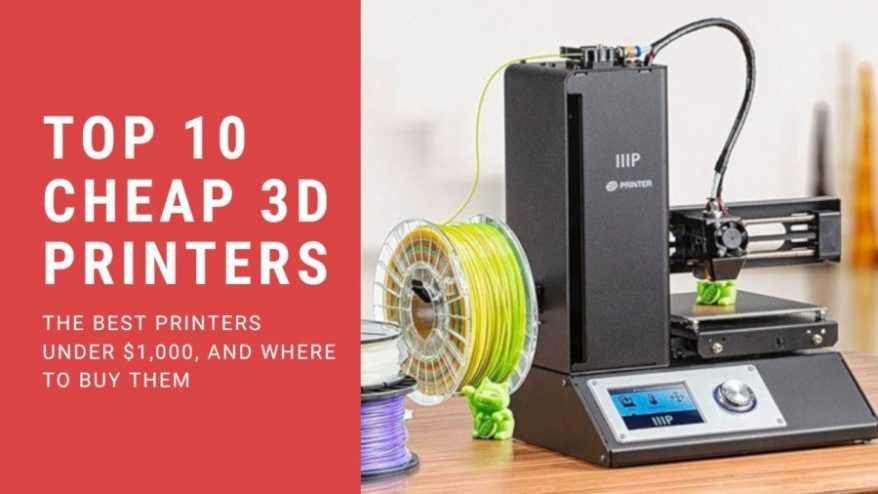The 15 Best Cheap 3d Printers 2020 Starting At 100 3dsourced