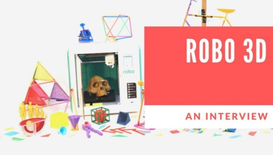 Robo 3D: From Kickstarter to Creating 3D Printers For Education