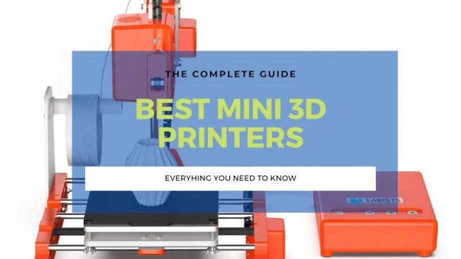 best mini 3d printer buyers guide small