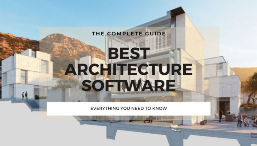 The Top 10 Best Architecture Software 2020 (Beginner & Expert)