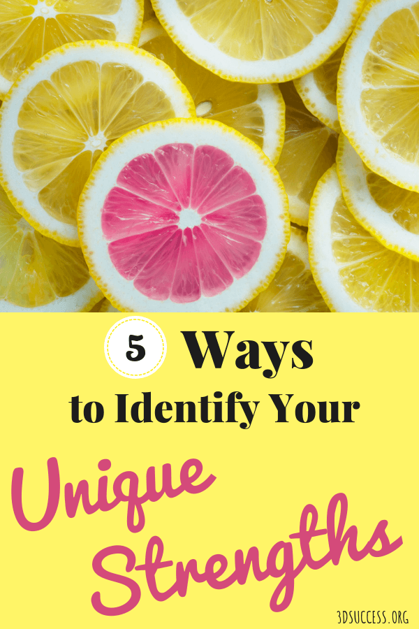 5 Ways to Identify Your Unique Strengths