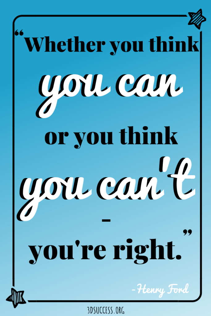 """Limiting Beliefs quote """"Whether you think you can or you think you can't, you're right."""" Henry Ford"""