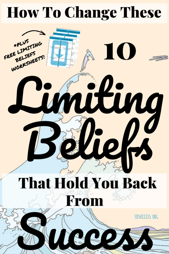 How to Change These 10 Limiting Beliefs That Hold You Back From Success Pin.docx