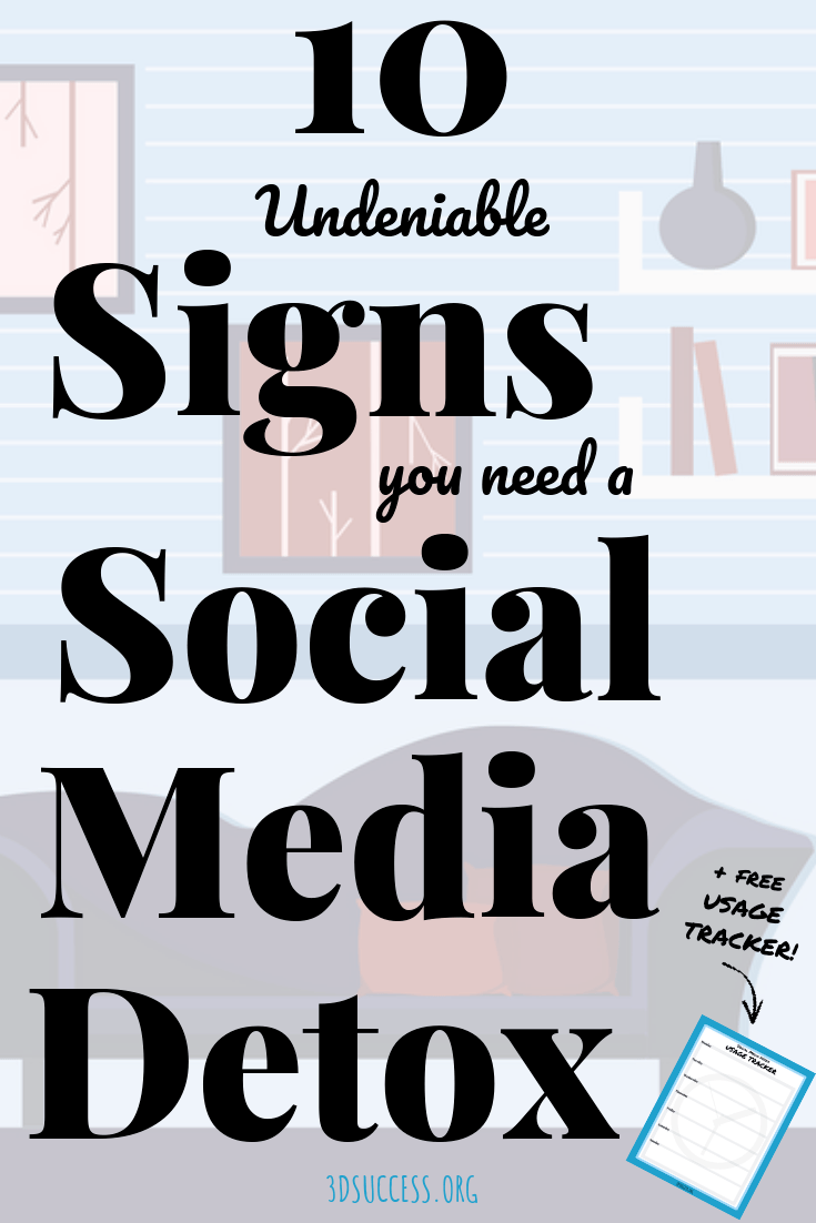 10 Undeniable Signs You Need a Social Media Detox Pin