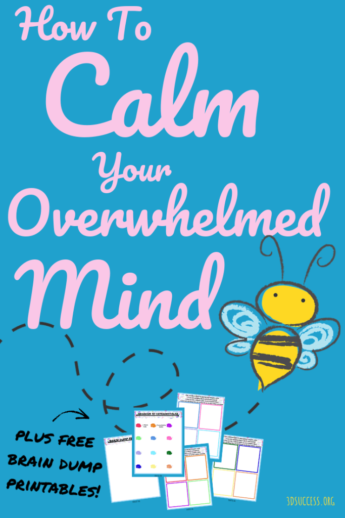 How to Calm Your Overwhelmed Mind Pin