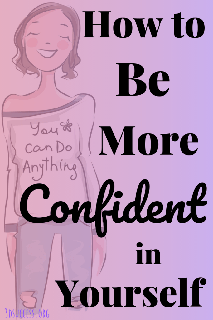 How to Be More Confident in Yourself pin