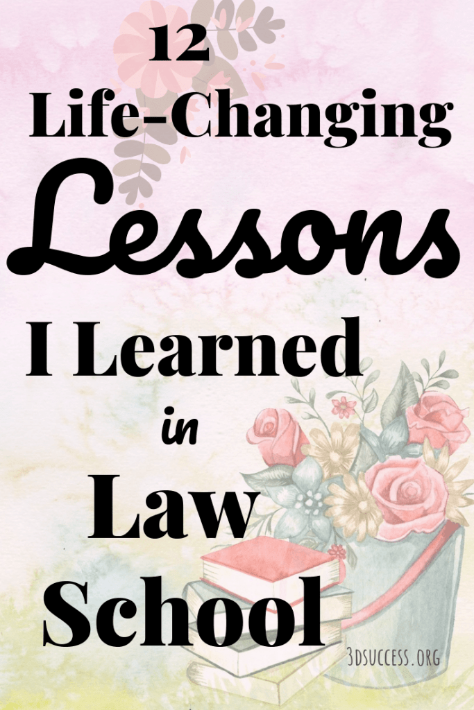 life-changing life lessons from law school