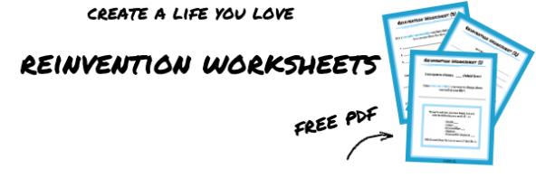 reinvention worksheet freebie