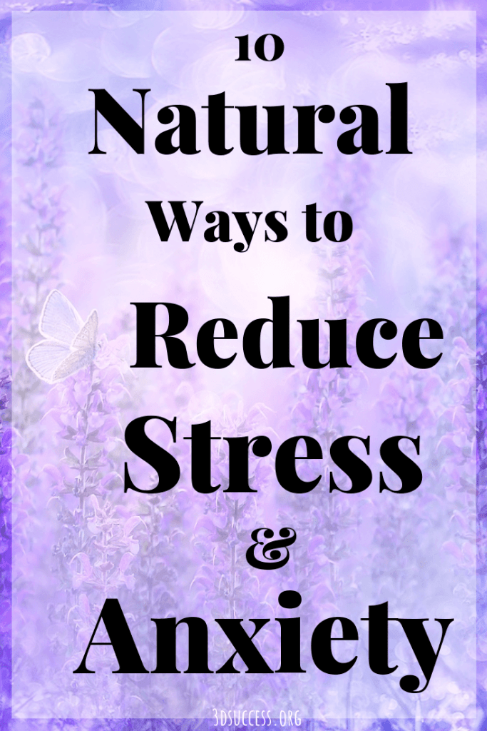 10 Natural Ways to Reduce Stress & Anxiety Pin