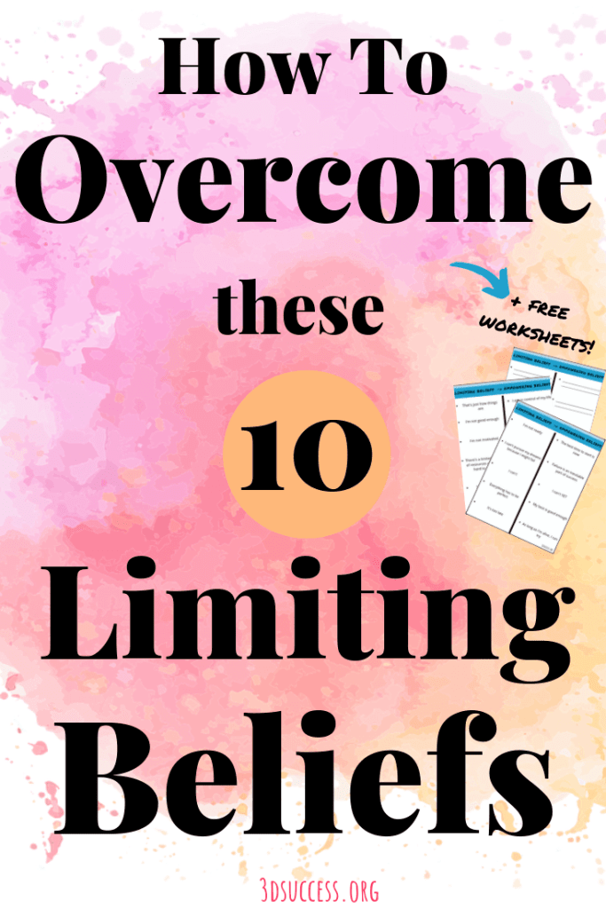 Overcome these 10 Limiting Beliefs