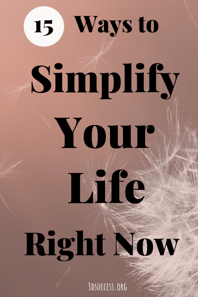 simplify your life right now pin