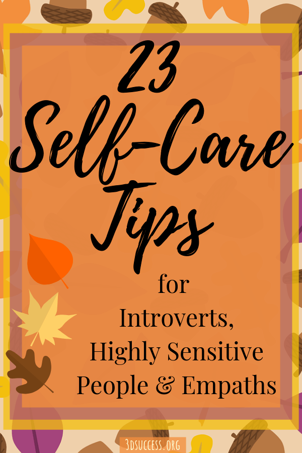 23 Self-Care Tips for the Introvert HSP Empath Pin 2