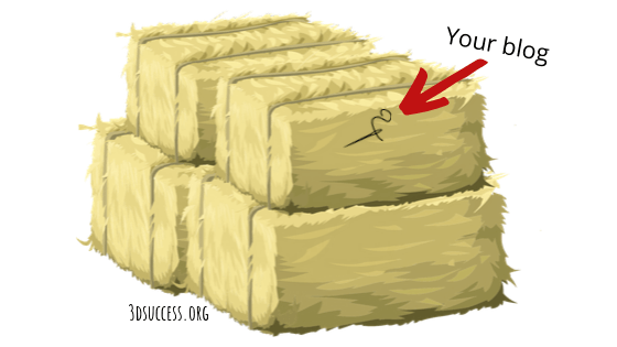 your blog is like a needle in a haystack