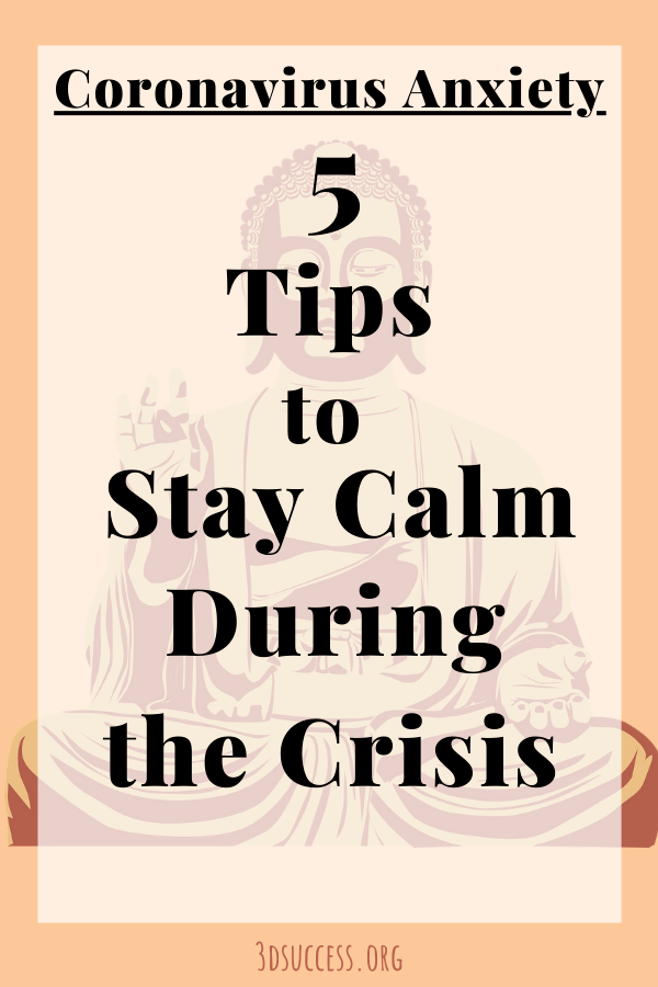 Coronavirus Anxiety 5 Tips to Stay Calm During the Crisis Pin