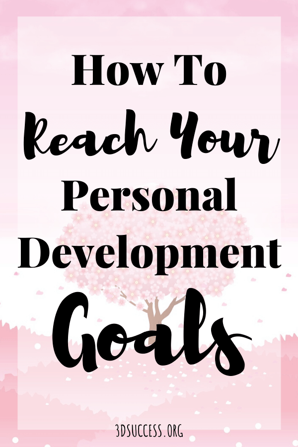 How to Reach Your Personal Development Goals Pin