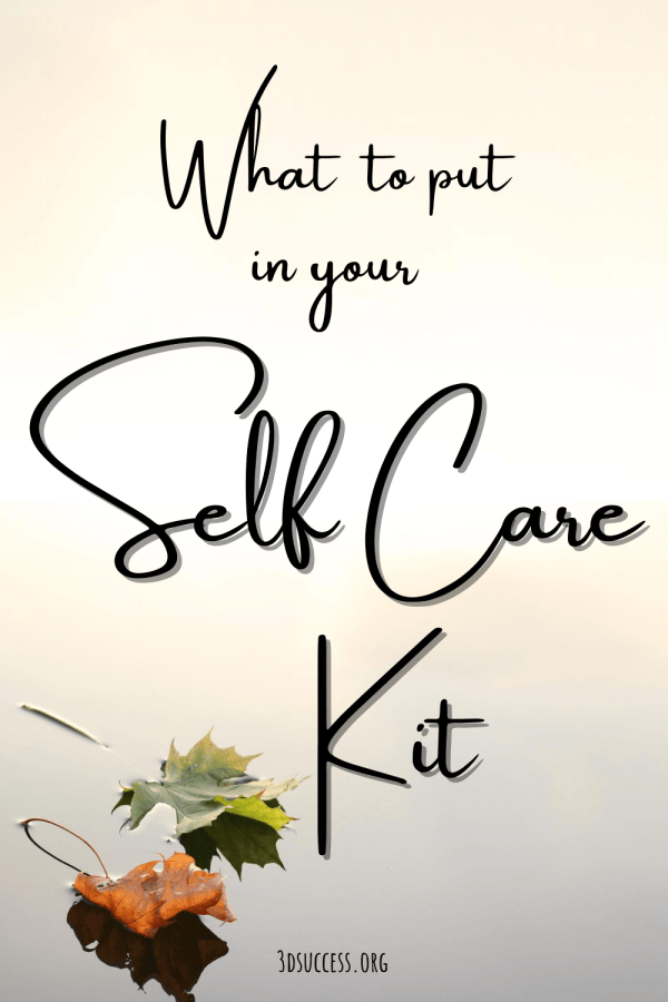 What to Put in Your Self Care Kit Fall Pin