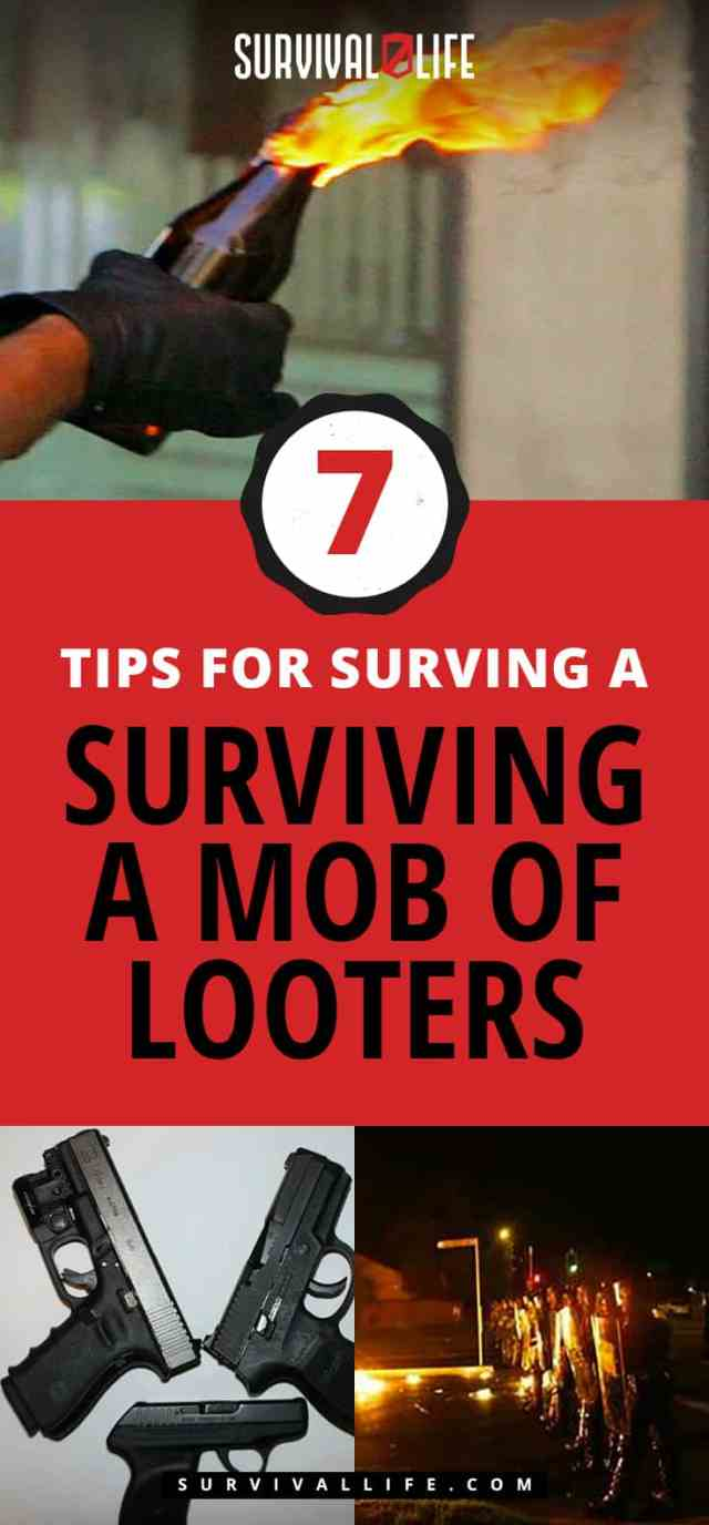 Tips For Surviving A Mob Of Looters | https://survivallife.com/7-tips-for-surviving-a-mob-of-looters-2/