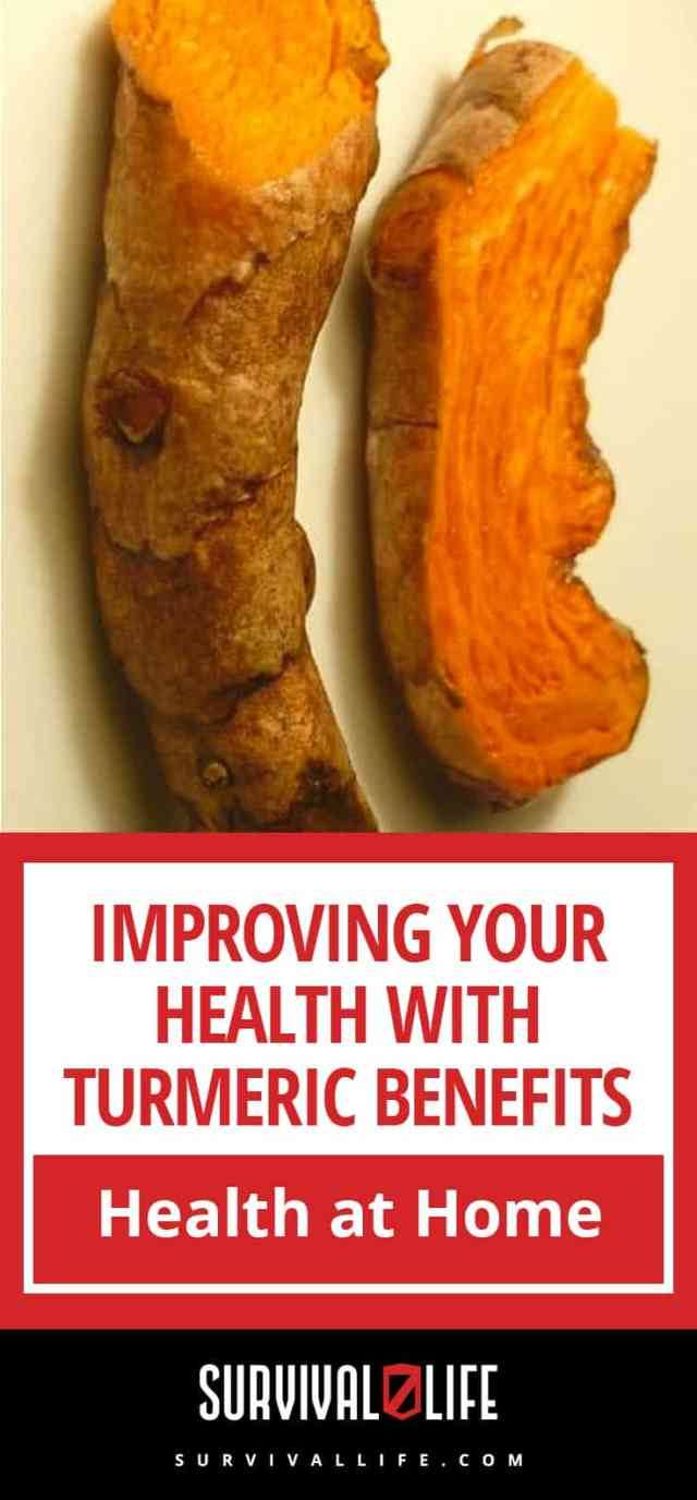 Turmeric Benefits: Improving Your Health And Natural Healing At Home | https://survivallife.com/improving-health-turmeric-benefits/