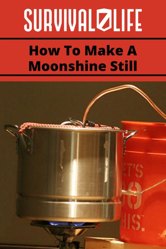 Placard | Moonshine still | How To Make A Moonshine Still | https://survivallife.com/make-moonshine-still/