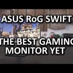 ASUS RoG Swift PG278Q – G-Sync, 144hz, 1440p Monitor