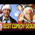 Best Comedy Sequels!