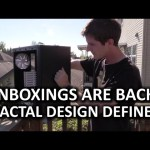 Fractal Design Define S Unboxing – The Triumphant Return!