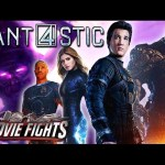 How To Fix The Fantastic Four – Movie Fights!