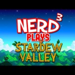 Nerd³ Plays… Stardew Valley – Mein Farm