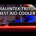 Raijintek Triton All-in-one Liquid Cooler – Best looking AIO cooler on the market?