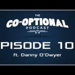 The Co-Optional Podcast Awards Show Part 1 with. Danny O'Dwyer [strong language] – December 17, 2015