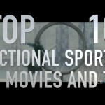Top 10 Fictional Sports in Movies and TV (Quickie)