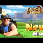 Clash of Clans – MINER! NEW TROOP (New Update)