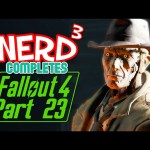 Nerd³ Completes… Fallout 4 – 23 – Vault 114