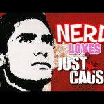 Nerd³ Loves… Just Cause