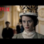 The Crown – Sizzle – Netflix [HD]