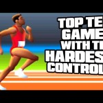 Top Ten Games With The Hardest Controls – TenFTW