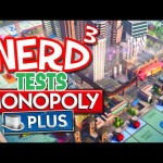 Nerd³ Tests… Monopoly Plus