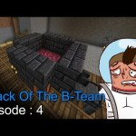 Attack Of The B Team Episode 4 – اتاك اوف ذا بي تيم