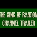 Official Channel Trailer – The King of Random