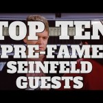 Top 10 Pre-Fame Celebrity Appearances On Seinfeld (Quickie)