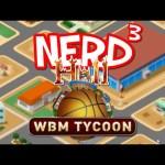 Nerd³'s Hell… World Basketball Tycoon